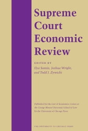 Supreme Court Economic Review, Volume 22 ebook by Michael S. Greve,Thomas W. Hazlett,Todd J. Zywicki