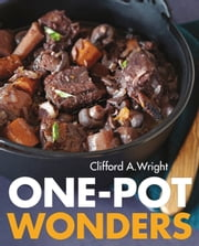 One-Pot Wonders ebook by Clifford A. Wright