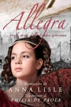 Allegra ebook by Anna Lisle