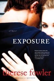 Exposure - A Novel ebook by Therese Fowler
