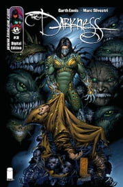 Darkness #2 ebook by Garth Ennis, Marc Silvestri, Matt Banning, Steven Harvey Firchow, Dennis Heisler, Mike Manczarek, David Wohl
