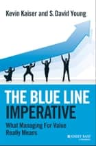 Industrial organization ebook by paul belleflamme 9781316288801 the blue line imperative what managing for value really means ebook by kevin kaiser fandeluxe Image collections
