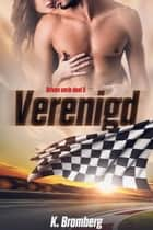 Verenigd ebook by K. Bromberg