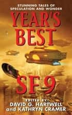 Year's Best SF 9 ebook by David G. Hartwell,Kathryn Cramer
