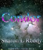 Condor ebook by Sharon L Reddy