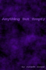 Anything But Empty ebook by Asterik Amsel