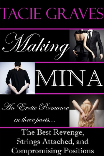 Making Mina: The Collection ebook by Tacie Graves