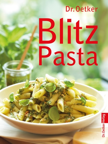 Blitz Pasta ebook by Dr. Oetker