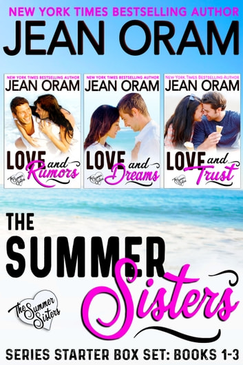 The Summer Sisters: Series Starter Box Set (Books 1-3) - Billionaire Romances ebook by Jean Oram
