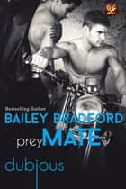 Prey Mate ebook by Bailey Bradford