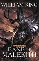 Bane of Malekith ebook by William King
