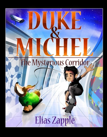 The Mysterious Corridor - Duke & Michel (American-English Edition) ebook by Elias Zapple