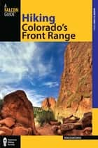 Hiking Colorado's Front Range ebook by Bob D'antonio