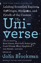 The Universe ebook by Mr. John Brockman