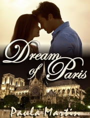 Dream of Paris ebook by Paula Martin