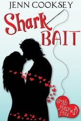 Shark Bait (Grab Your Pole #1) ebook by Jenn Cooksey
