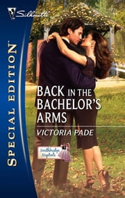 Back in the Bachelor's Arms ebook by Victoria Pade