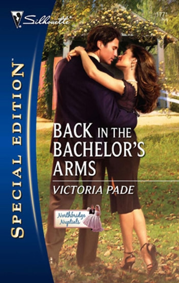 Back In The Bachelors Arms Ebook By Victoria Pade 9781459218369
