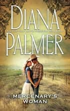 Mercenary's Woman ebook by Diana Palmer