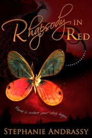 Rhapsody in Red (Home Series #3) ebook by Stephanie Andrassy