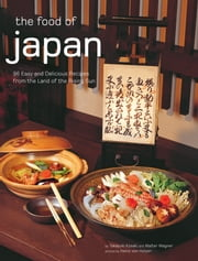 The Food of Japan ebook by Takayuki Kosaki,Walter Wagner,Heinz Von Holzen