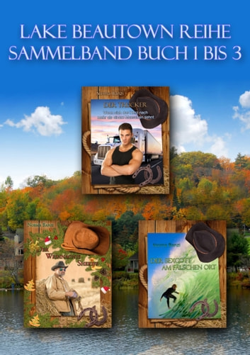Lake Beautown Reihe Sammelband Buch 1 bis 3 ebook by Norma Banzi