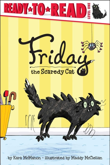Friday the Scaredy Cat ebook by Kara McMahon