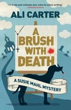 A Brush with Death ebook by Ali Carter
