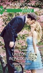 Un conte in incognito - Harmony Jolly eBook by Jessica Gilmore