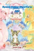 Speed Bump Charlie's ABC eBook by Susan Day