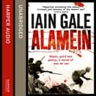 Alamein: The turning point of World War Two audiobook by Iain Gale
