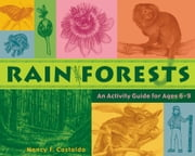 Rainforests - An Activity Guide for Ages 69 ebook by Nancy F. Castaldo