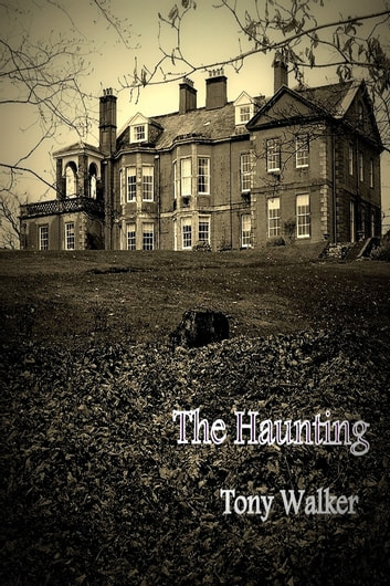 The Haunting ebook by Tony Walker