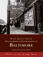 African-American Entertainment in Baltimore ebook by Rosa Pryor-Trusty,Tonya Taliaferro