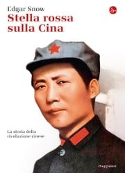 Stella Rossa sulla Cina ebook by Edgar Snow