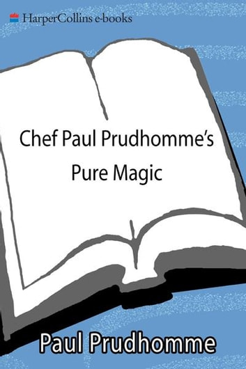 Chef Paul Prudhomme's Pure Magic photo