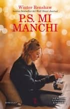 P.S. Mi manchi eBook by Winter Renshaw