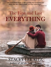 The First and Last Everything ebook by Stacey Ritz