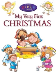 My Very First Christmas ebook by Juliet David,Helen Prole