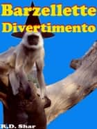 Barzellette Divertimento ebook by R.D. Shar