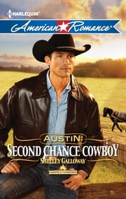 Austin: Second Chance Cowboy ebook by Shelley Galloway