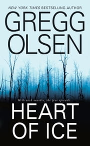 Heart of Ice ebook by Gregg Olsen