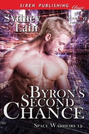 Byron's Second Chance ebook by Sydney Lain