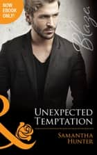 Unexpected Temptation (Mills & Boon Blaze) (The Berringers, Book 4) ebook by Samantha Hunter