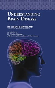 Understanding Brain Disease ebook by Joseph Martin