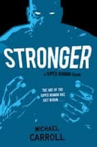 Stronger ebook by Michael Carroll