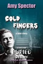 Cold Fingers ebook by Amy Spector