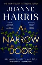 A Narrow Door - The electric psychological thriller from the Sunday Times bestseller ebook by