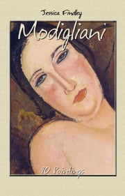 Modigliani: 90 Paintings (Paintings ebook by Jessica Findley