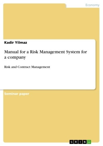 Manual for a Risk Management System for a company - Risk and Contract Management ebook by Kadir Yilmaz